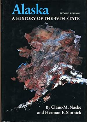 Alaska : A History of the 49th State