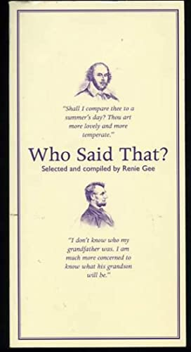 Who Said That?: Quotations and Potted Biographies of Famous People