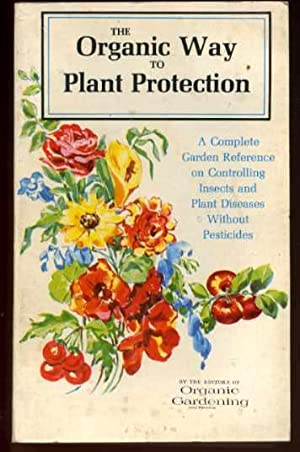 The Organic Way to Plant Protection