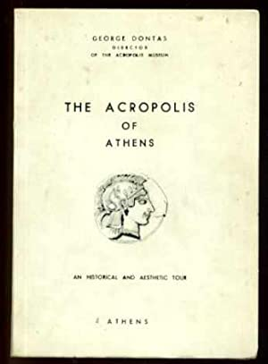 The Acropolis of Athens : An Historical and Aesthetic Tour