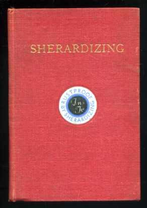 Sherardizing - a Text Book for Architects: Metallurgist
