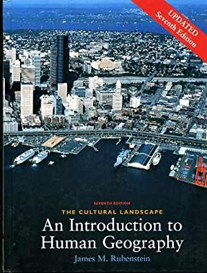 The Cultural Landscape : An Introduction to: Rubenstein, James M.