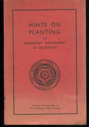 Hints on Planting and Elementary Intsructions in Cultivation