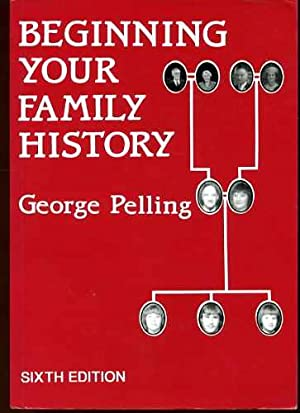 Beginning Your Family History