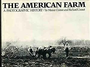 The American Farm : A Photographic History.