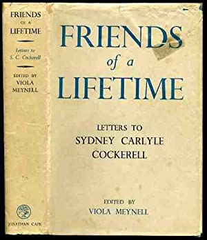 Friends of a Lifetime - Letters to: Meynell, Viola (editor)