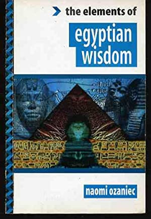 The Elements of the Egyptian Wisdom