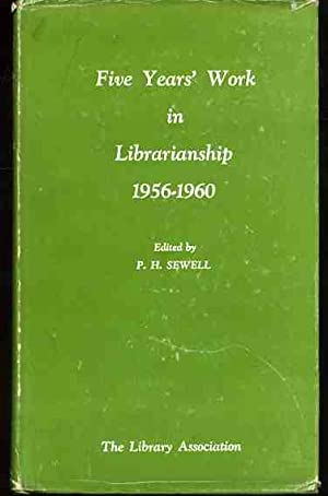 Five Years' Work in Librarianship: 1956-1960.