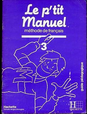Le P'Tit Manuel - Level 3 : Makowski, Francois; Lacorte,