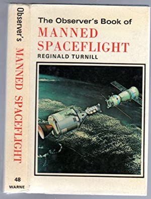 The Observer's Book of Manned Spaceflight