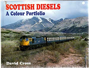 Scottish Diesels : A Colour Portfolio