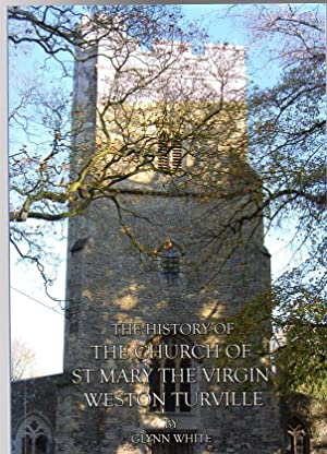 The History of the Church of St Mary the Virgin Weston Turville