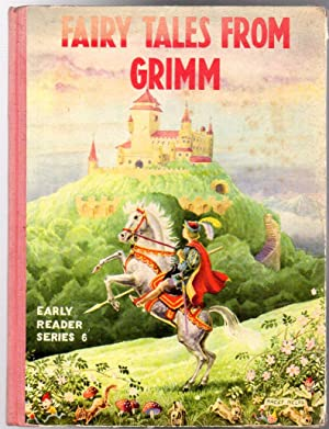 Fairy Tales from Grimm - a Selection: Grimm Brothers