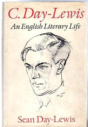C. Day-Lewis: An English Literary Life: Day-Lewis, Sean