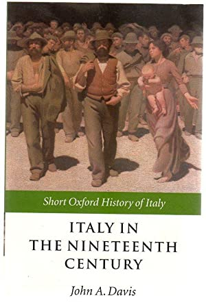 Italy In The Nineteenth Century : 1796-1900