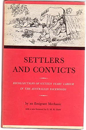 Settlers and Convicts : or Recollections of: Harris, Alexander