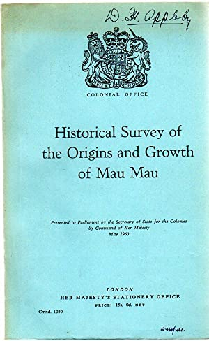 Historical Survey of the Origins and Growth: Colonial Office