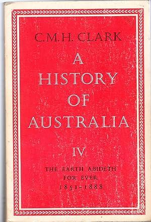 A History of Australia v. 4 The: Clark, H.M.C.