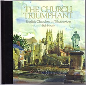 The Church Triumphant: English Churches in Watercolour