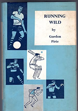 Running Wild: Pirie, Gordon