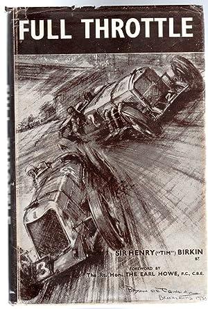 Full Throttle: Birkin, Sir Henry