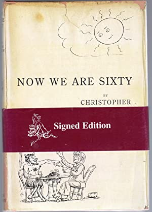 Now We Are Sixty (SIGNED COPY)
