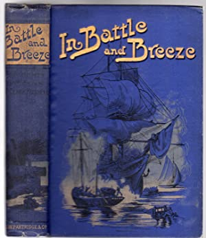 In Battle and Breeze : Sea Stories