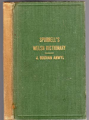 Spurrell's Schools' Dictionary: Welsh-English & English-Welsh
