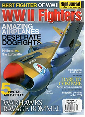 WW II Fighters - Magazine Flight Journal Collector's Edition