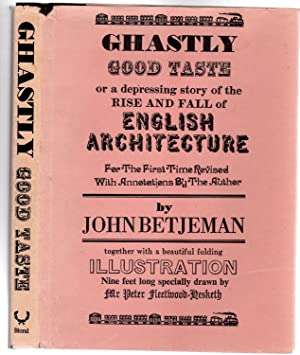 Ghastly Good Taste or a Depressing Story of the Rise and Fall of English Architecture
