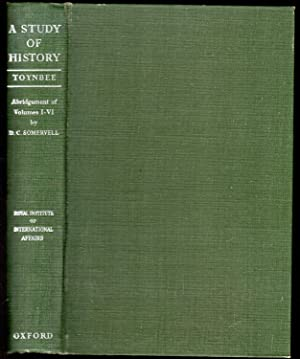 A Study of History : Abridgment of Volumes 1-V1