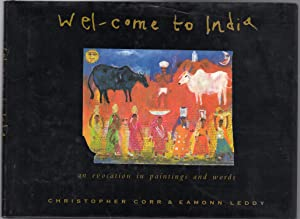 Welcome to India - an Evocation in Paintings and Words
