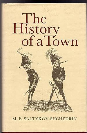 The History of a Town: Saltykov-Shchedrin, M. E.