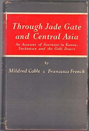 Through Jade Gate and Central Asia : An Account of the journeys in Kansu, Turkestan and the Ghobi