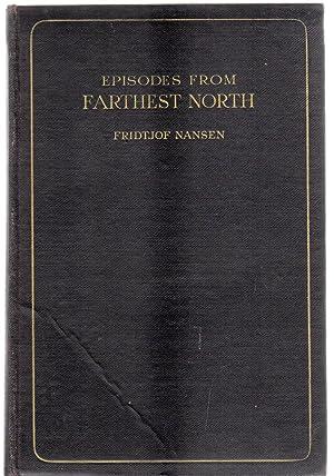 Episodes from the Farthest North: Nansen, Fridtjof