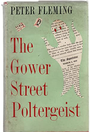 The Gower Street Poltergeist
