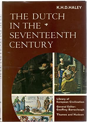 Dutch in the Seventeenth Century (Library of European Civilization)