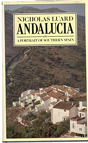 Andalucia : A Portrait of Southern Spain