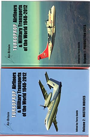 Turboprop Airliners & Military Transports of the World 1948-2012 2 Volumes