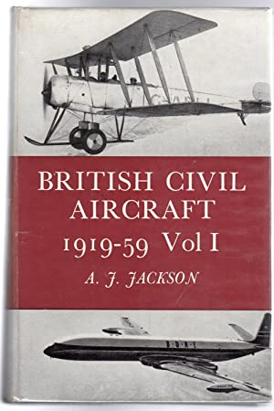 British Civil Aircraft, 1919-59 : Volume 1