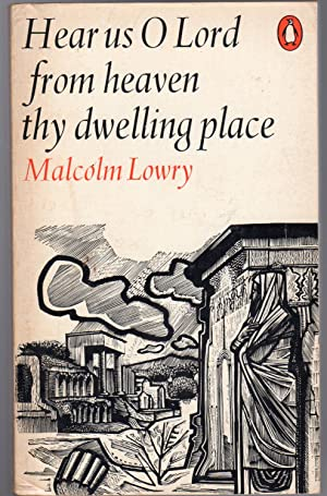 Hear Us O Lord from Heaven Thy: Lowry, Malcolm