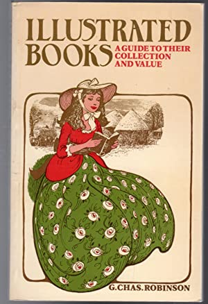 Illustrated Books: Guide to Their Collection and Value - SIGNED