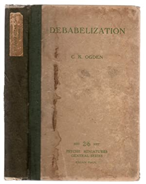 Debabelization : With a Survey of Contemporary Opinion on the Problem of a Universal Language
