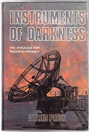 Instruments of Darkness : The Struggle for Radar Supremacy