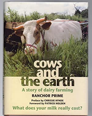 Cows and the Earth : A Story of Kinder Dairy Farming