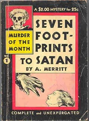 Seven Footprints to Satan.: Merritt, A. (Abraham)