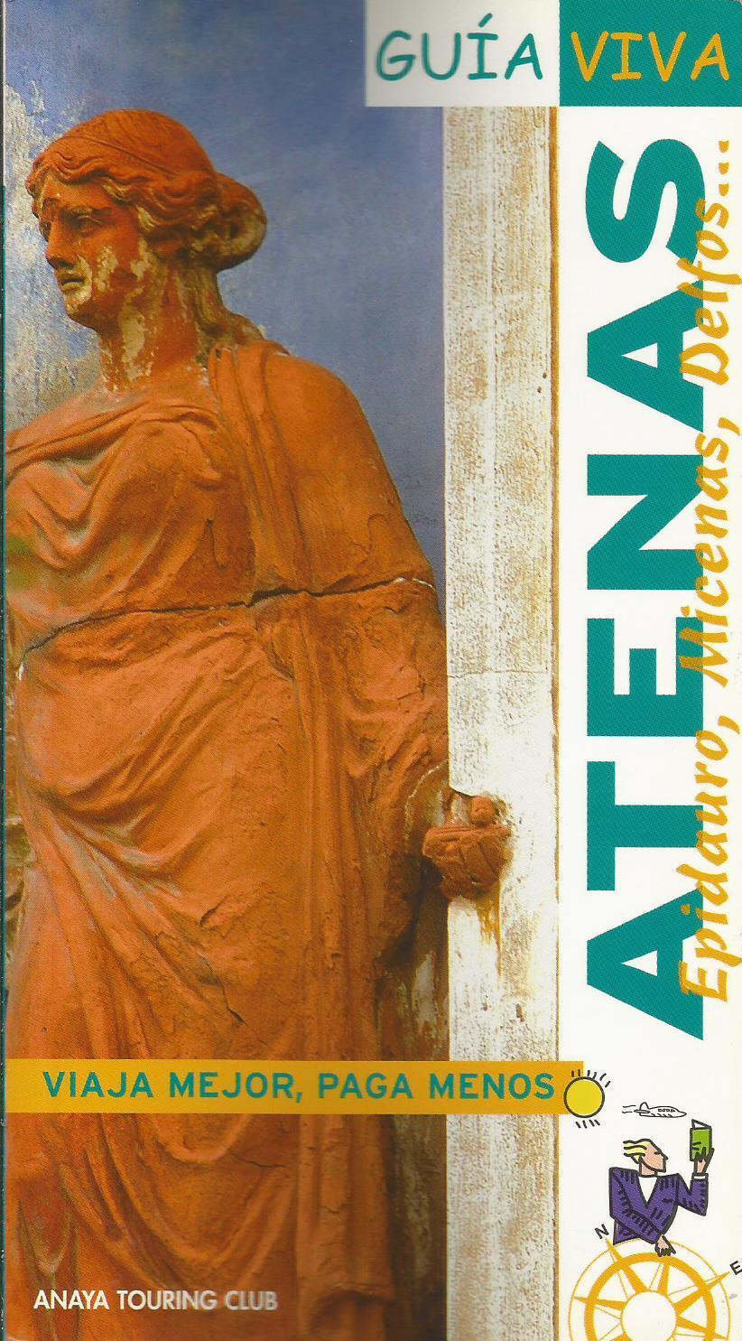 Atenas: Guía Viva - Ana Isabel Ron