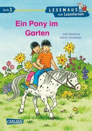 Ein Pony im Garten - Julia Boehme; Astrid Vohwinkel