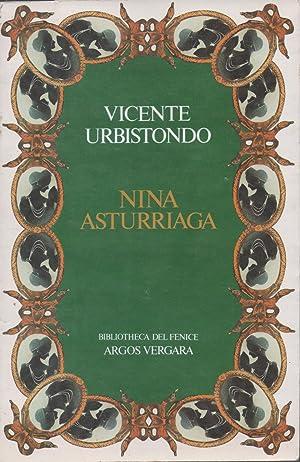 Nina Asturriaga: Vicente Urbistondo