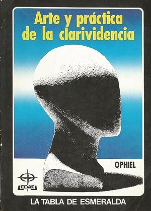 Arte y práctica de la clarividencia: Ophiel